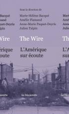 The Wire : L'Amérique sur écoute