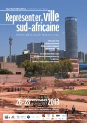 Colloque international/International conference « Représenter la ville Sud-Africaine »