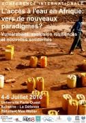 Conférence Internationale «Accès à l'eau en Afrique : vers de nouveaux paradigmes ? Vulnérabilité, Exclusion, Résiliences et Nouvelles Solidarités»
